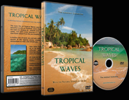 Tropical Waves DVD